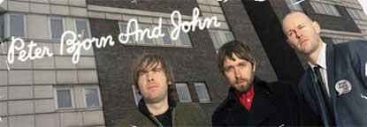 Los sueco Peter, Bjorn and John