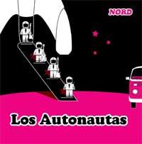 Portada del single del tema Nord de Los Astronautas editado por Ráfagas Discos