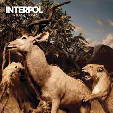 Carátula del Our Love To Admire de Interpol