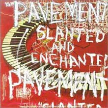 Portada del disco Slanted And Enchanted de Pavement
