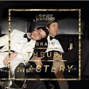 Portada del disco de We are scientists Brain Thrust Mastery