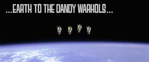 Imagen promocional del Earth To The Dandy Warhols