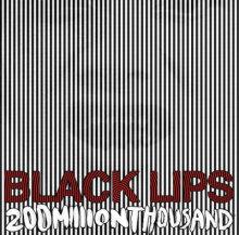 Carátula del 200 Million Thousand de Black Lips