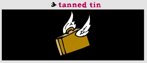 Tanned Tin 2009