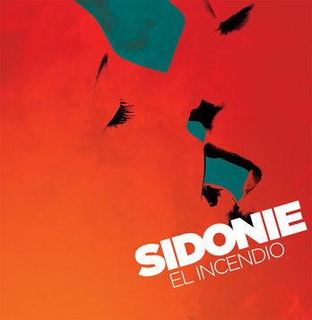 Portada del nuevo disco de Sidonie, El Incendio