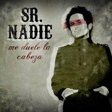 Portada del single de presentación, Me Duele la Cabeza, del primer disco, En la Ciudad del Aire, de Sr. Nadie