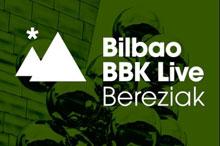 Bilbao BBK Live Bereziak