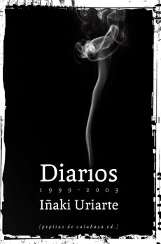 Portada del libro Diarios 1999-2003 de Iñaki Uriarte