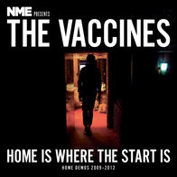 Portada de NME presents The Vaccines, Home is Where the Start Is, Home Demos 2009-2012