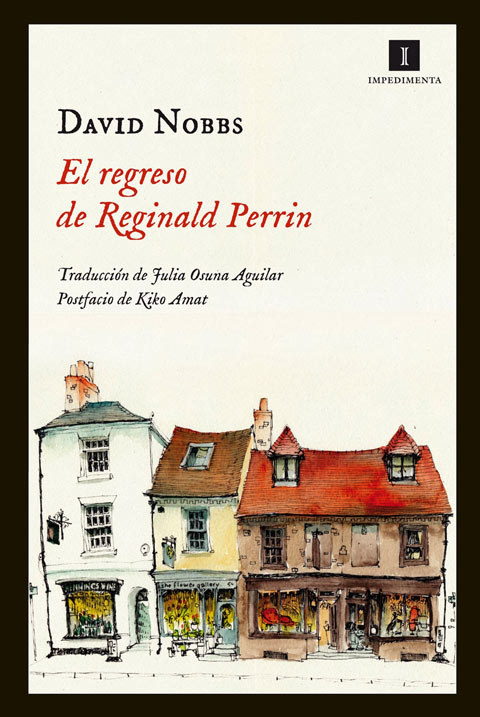 El regreso de Reginald Perrin (David Nobbs, Impedimenta 2013)