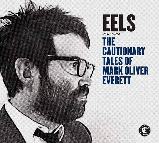 "Carátula del nuevo disco, ""The Cautionary Tales of Mark Oliver Everett, de Eels"