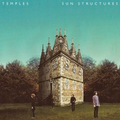 "El debut de Temples, ""Sun Structures"", ya en streaming"