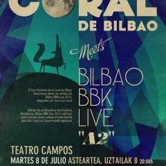La Coral de Bilbao Meets Bilbao BBK Live «A2»