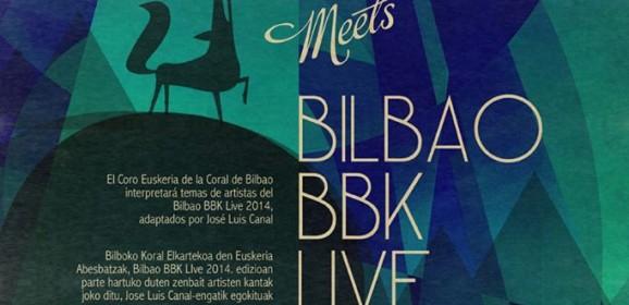 """La Coral de Bilbao Meets Bilbao BBK Live """"A2"""""""